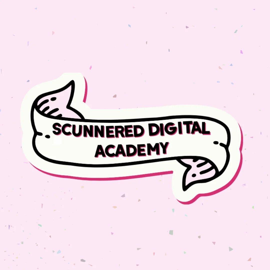 Scunnered Digital Academy