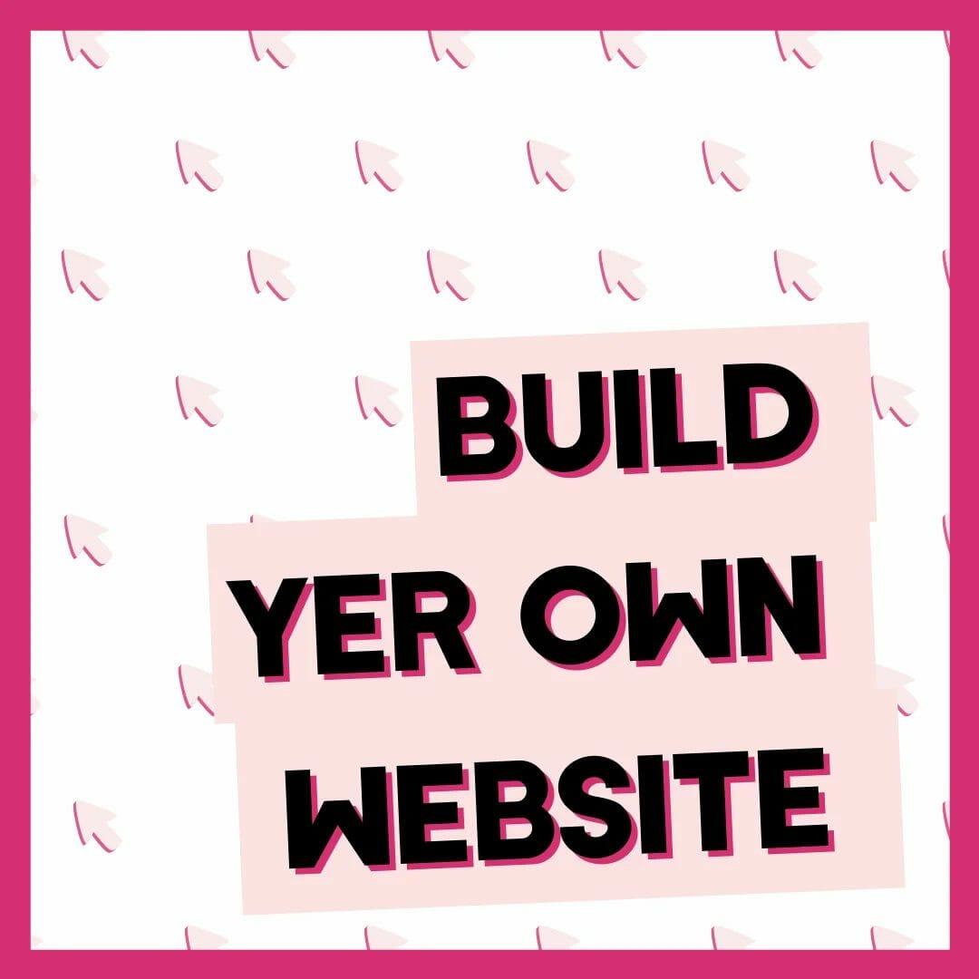 Scunnered Digital Build Website Course